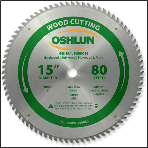 "15x80T Oshlun General Purpose Blade - 1"" Hole"